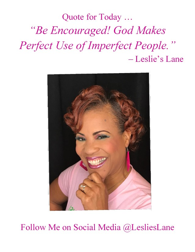 leslie's lane quote for today be encouraged, god makes perfect use of imperfect people-001