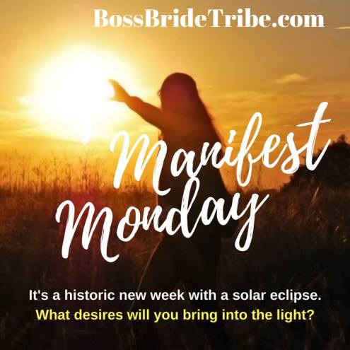 Manifest Monday Eclipse